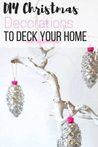 8 of my Favourite DIY Christmas Decorations