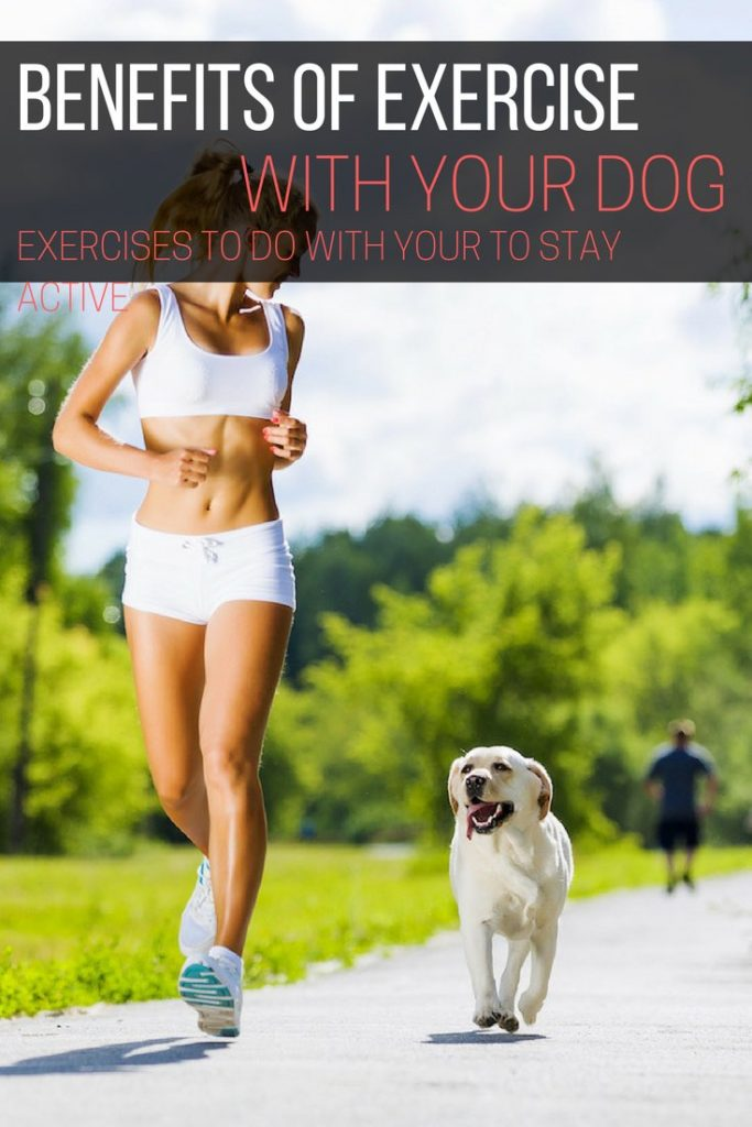 Benefits of exercise, exercise with dog workouts, fitness exercise with dog, exercise tips with dog, families exercise with dog, running exercise with dog, exercise ideas with dog_pin