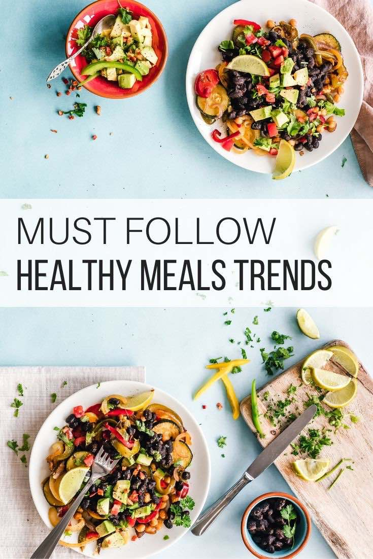 Must Follow Healthy Meals Trends_Pin