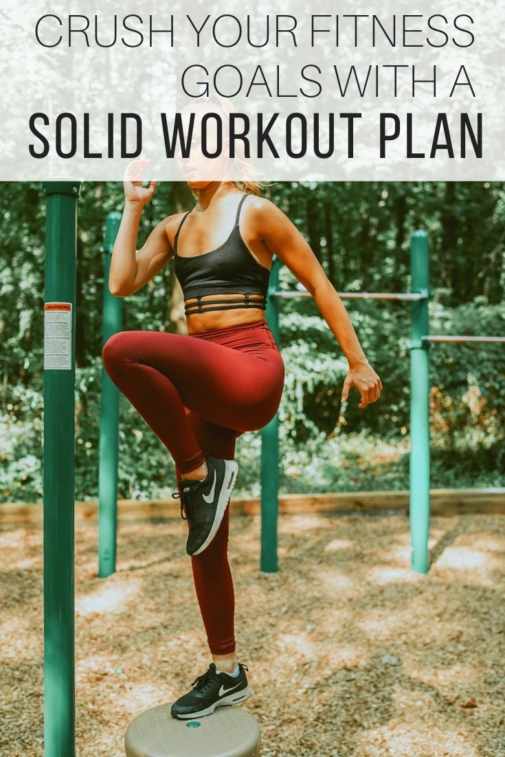 Crush Your Fitness Goals With a Solid Workout Plan_Pin