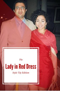 Style tip of me: Edition #6 – Lady in Red Dress