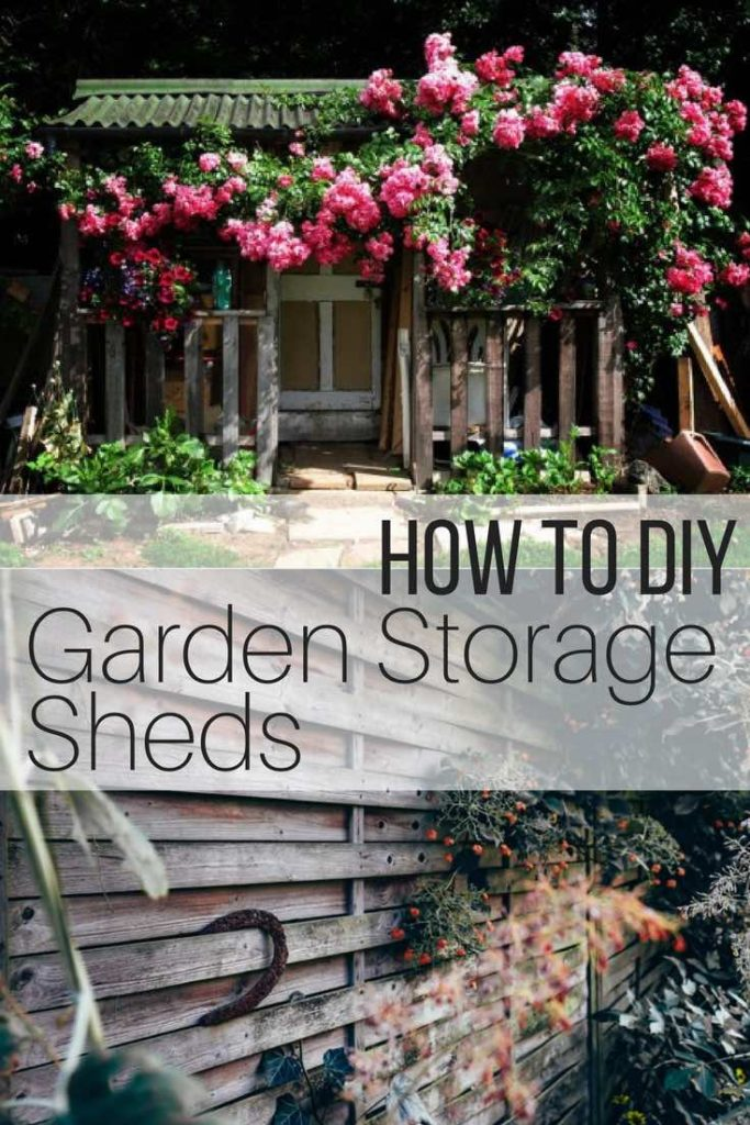 How to DIY Garden Storage Sheds_Pin