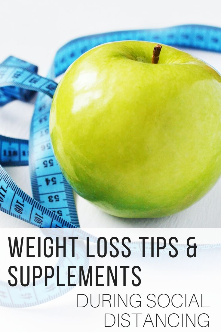 Weight Loss Tips & Supplements During Social Distancing_Pin