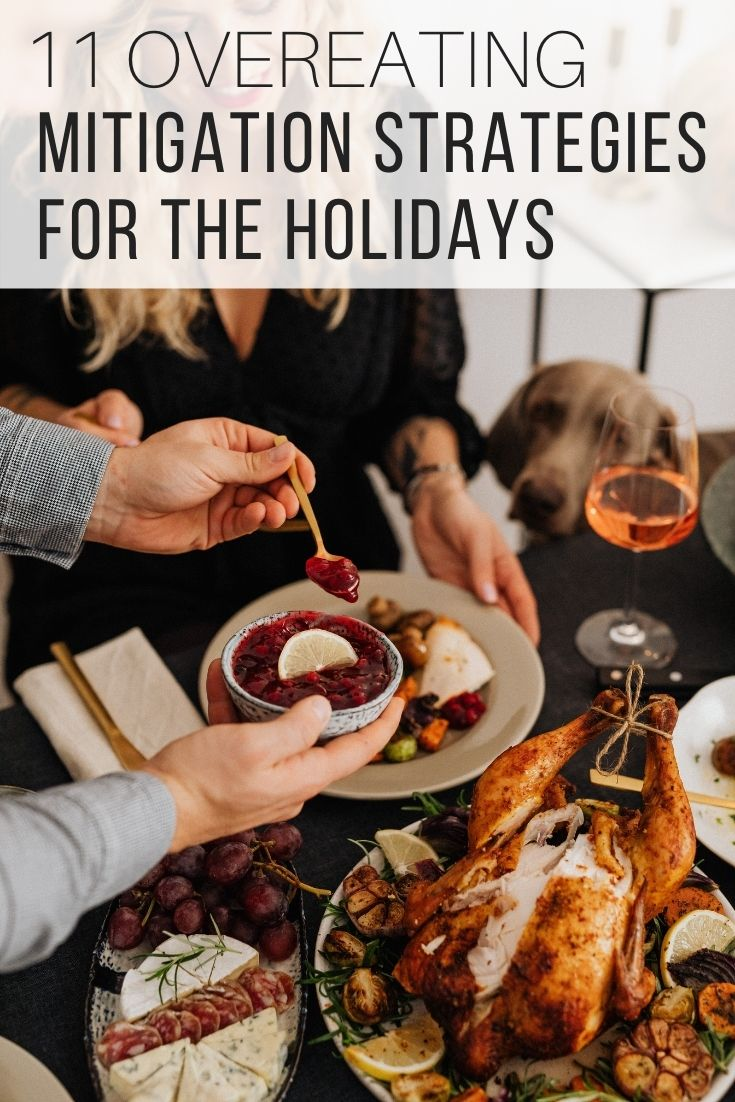 11 Overeating Mitigation Strategies For The Holidays_Pin