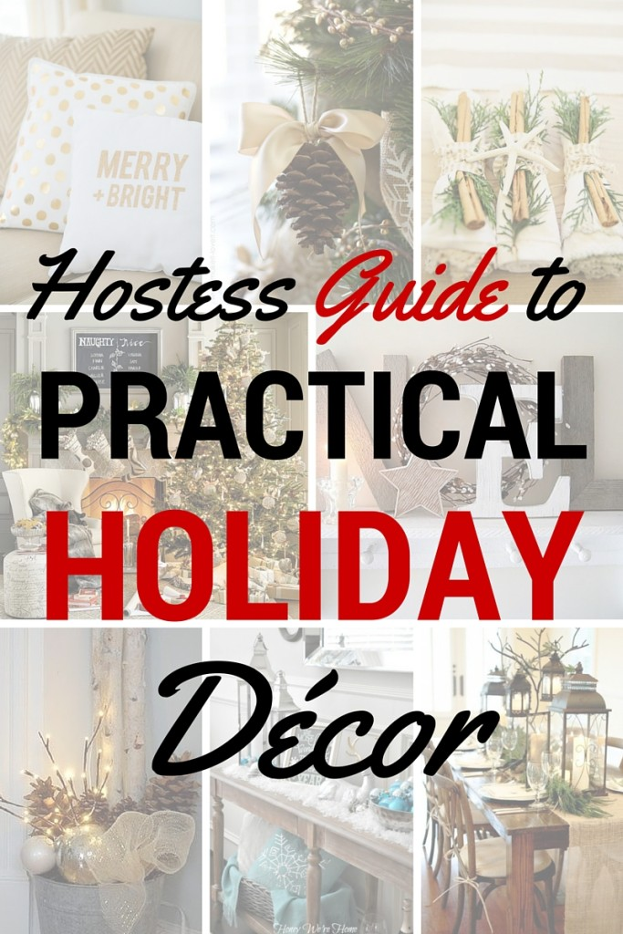 Hostess guide to practical holiday décor