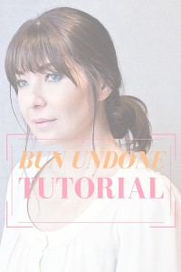 Bun undone tutorial