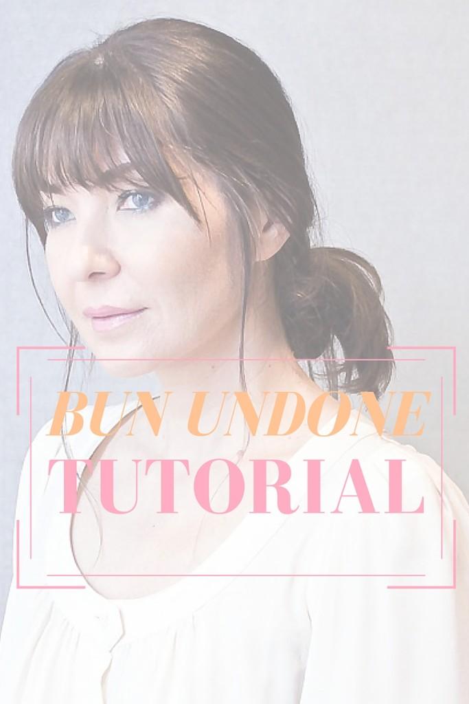 Bun undone tutorial