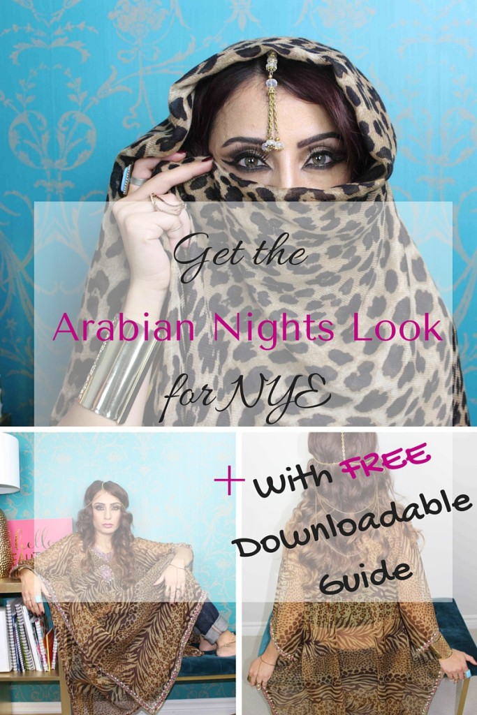 Arabian Nights look + free downloadable step by step to achieve the look