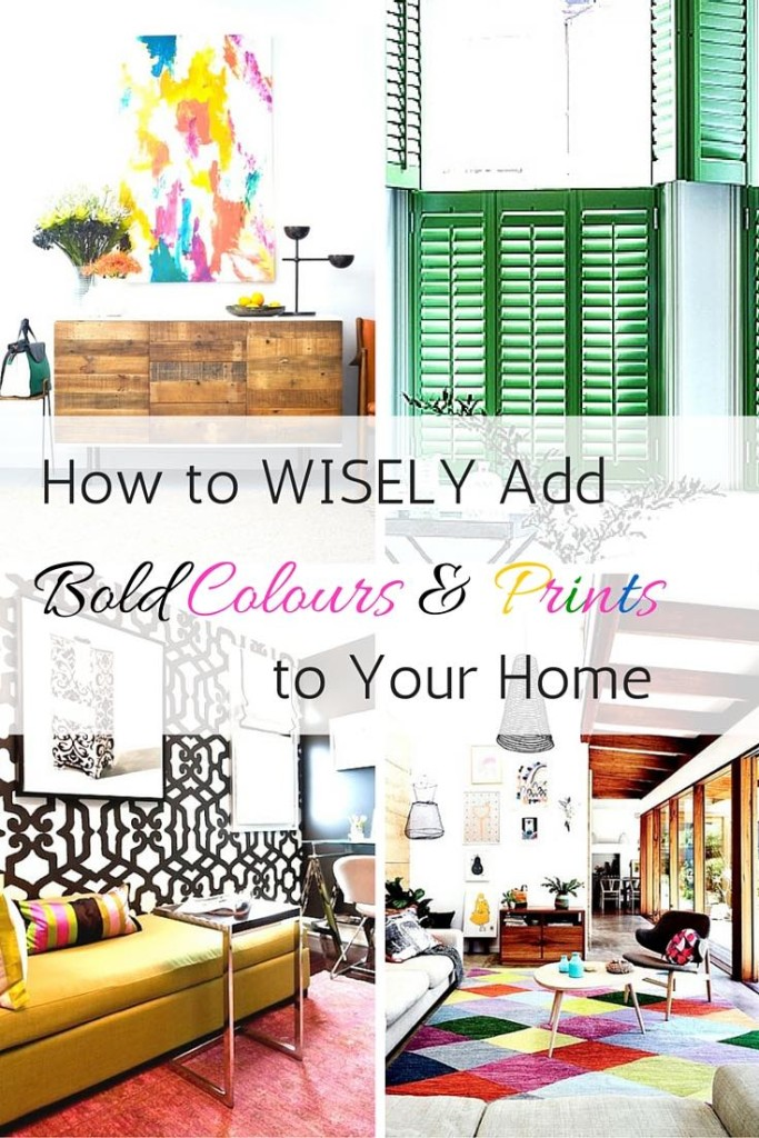 Add bold colours & prints to your home
