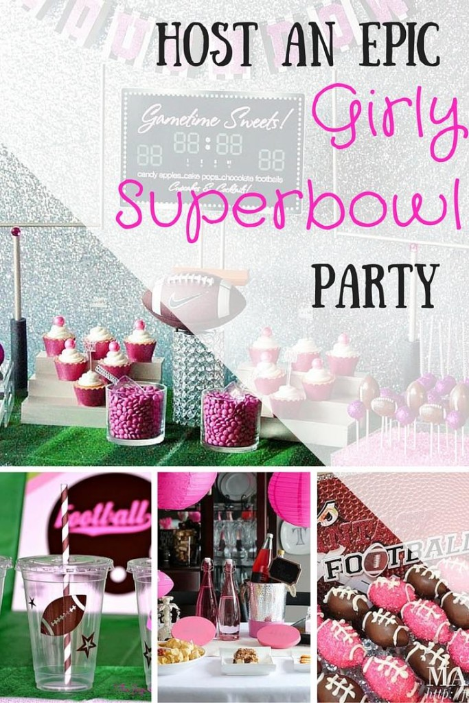 Host an epic girly superbowl party