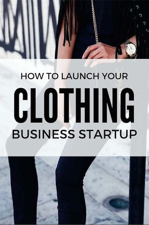 Launch your own clothing business startup