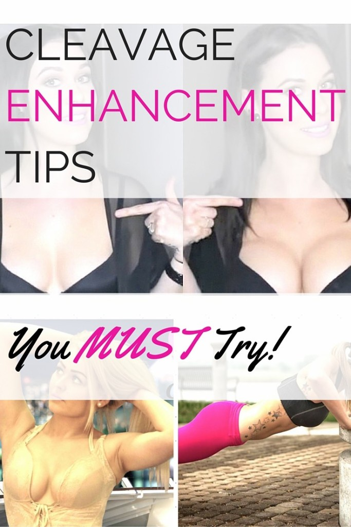 Cleavage enhancement tips you must try