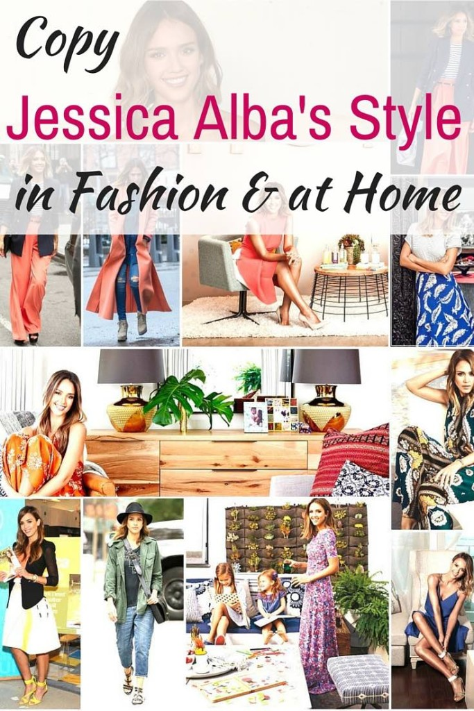 Jessica Alba's style in fashion and at home