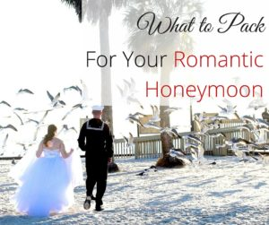 Honeymoon tips you need when packing