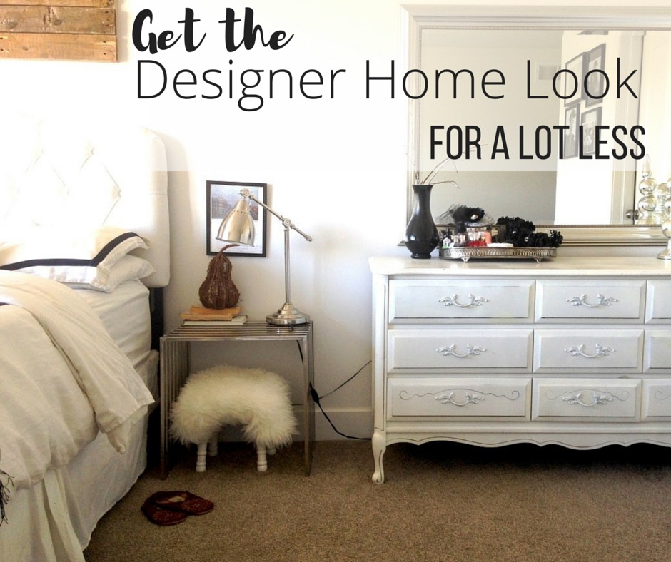 8 home decor tips to get the designer look for less the for Home decor for less