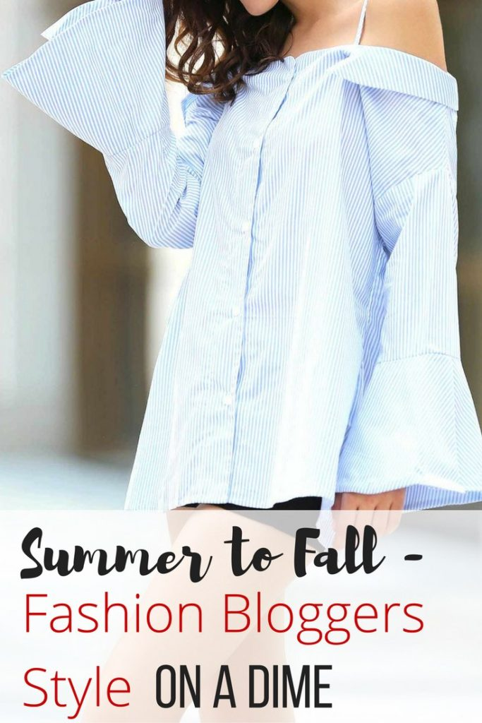 Summer to Fall Fashion Bloggers Style on a Dime