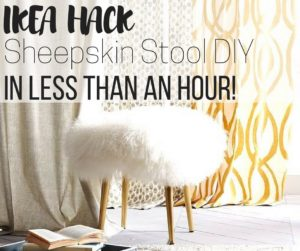 IKEA Hack : Sheepskin Fur Stool DIY