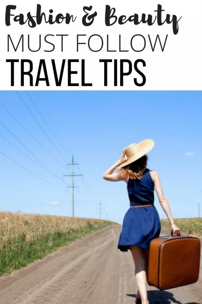 Fashion_beauty must follow trip advice