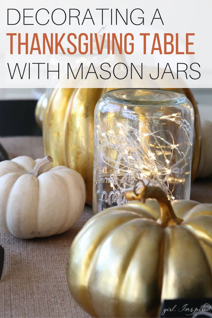 Decorating a Thanksgiving Table With Mason Jars