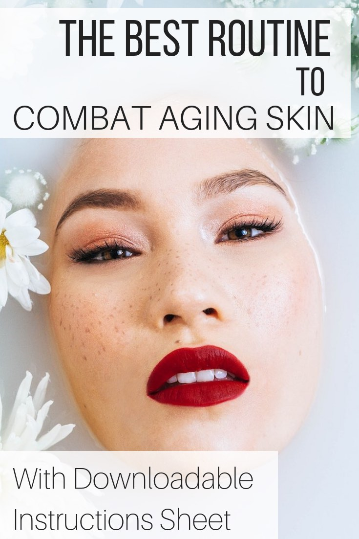 The Best Routine to Combat Aging Skin_pin
