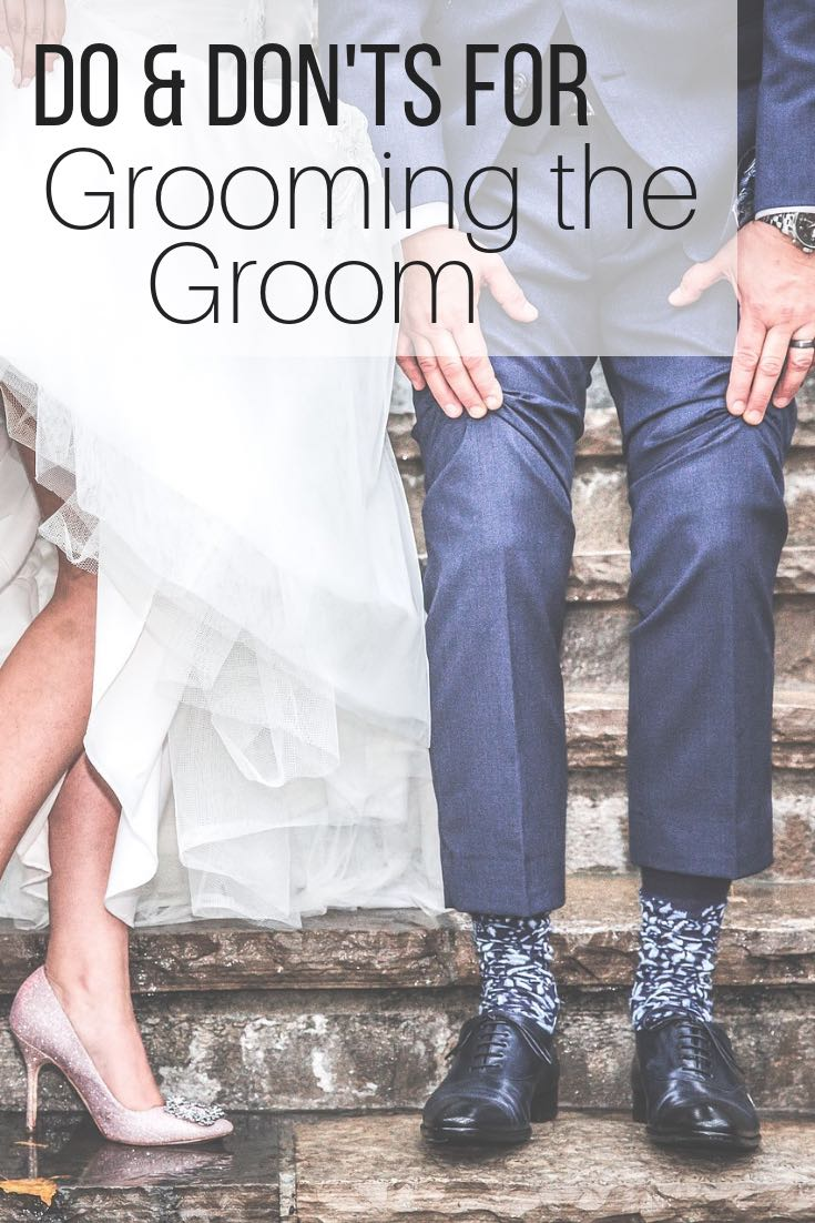 Do & Don'ts For Grooming The Groom_pin