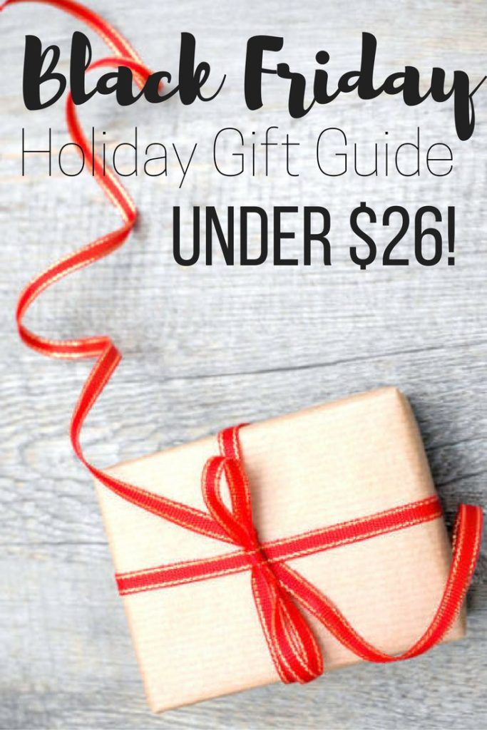 black friday holiday gift guide under $26