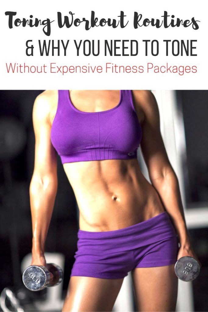 Gym workout routines to tone. Why you need to tone to reach your fitness goals without expensive fitness packages - Pin