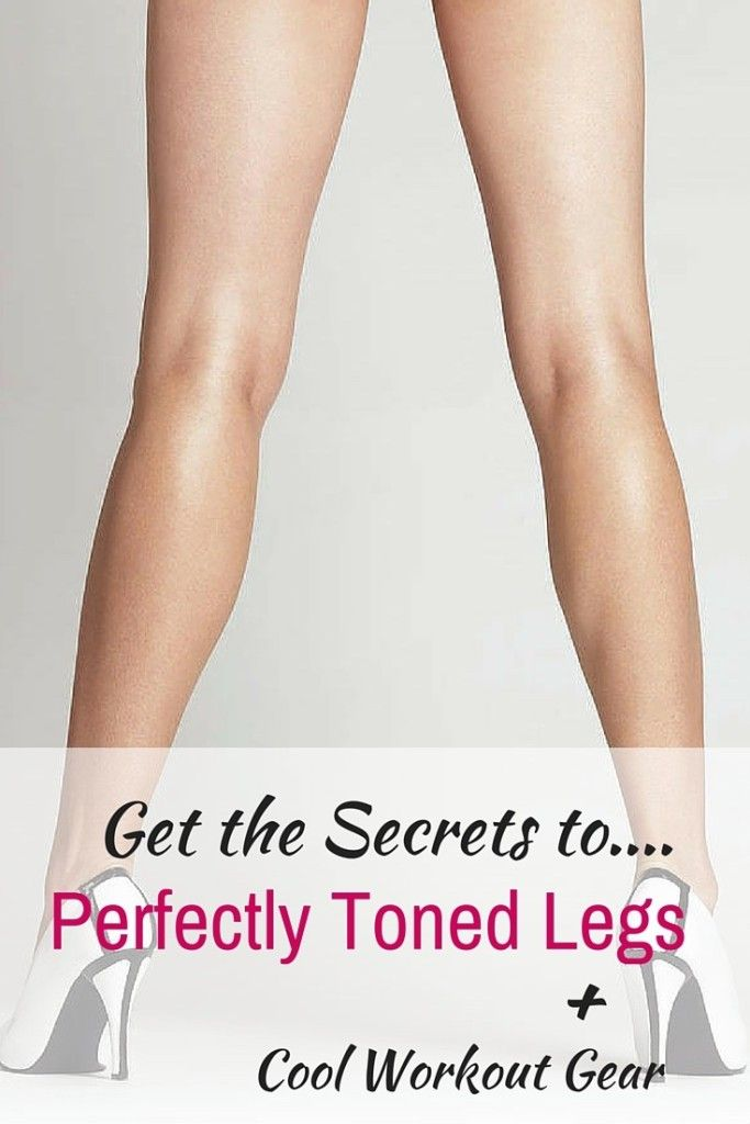 Get the secrets to perfectly toned legs